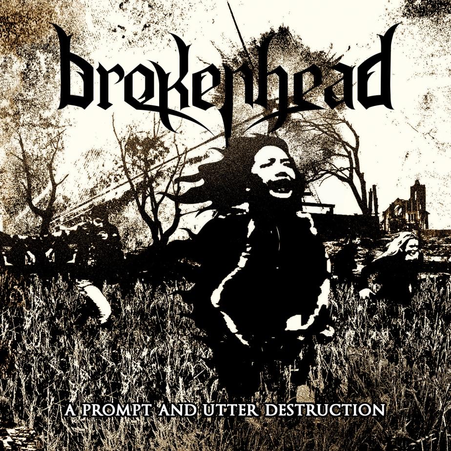 Brokenhead: Utter Destruction